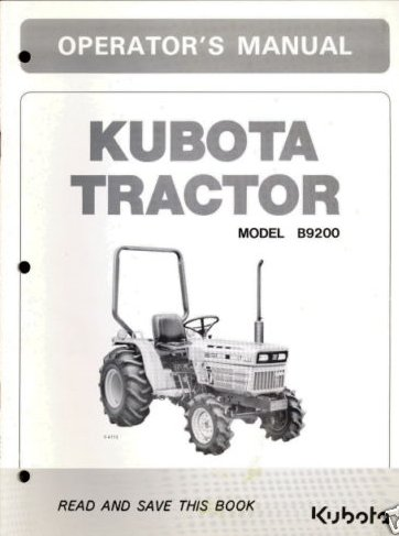Typical look and feel of a Kubota operator's manual. This one for the B9200 is out of print so be sure to check on eBay!